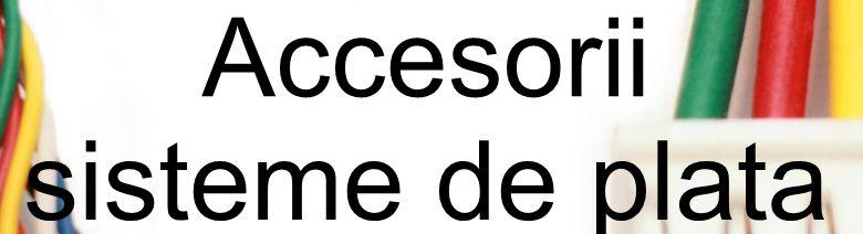 Accesorii sisteme de plata